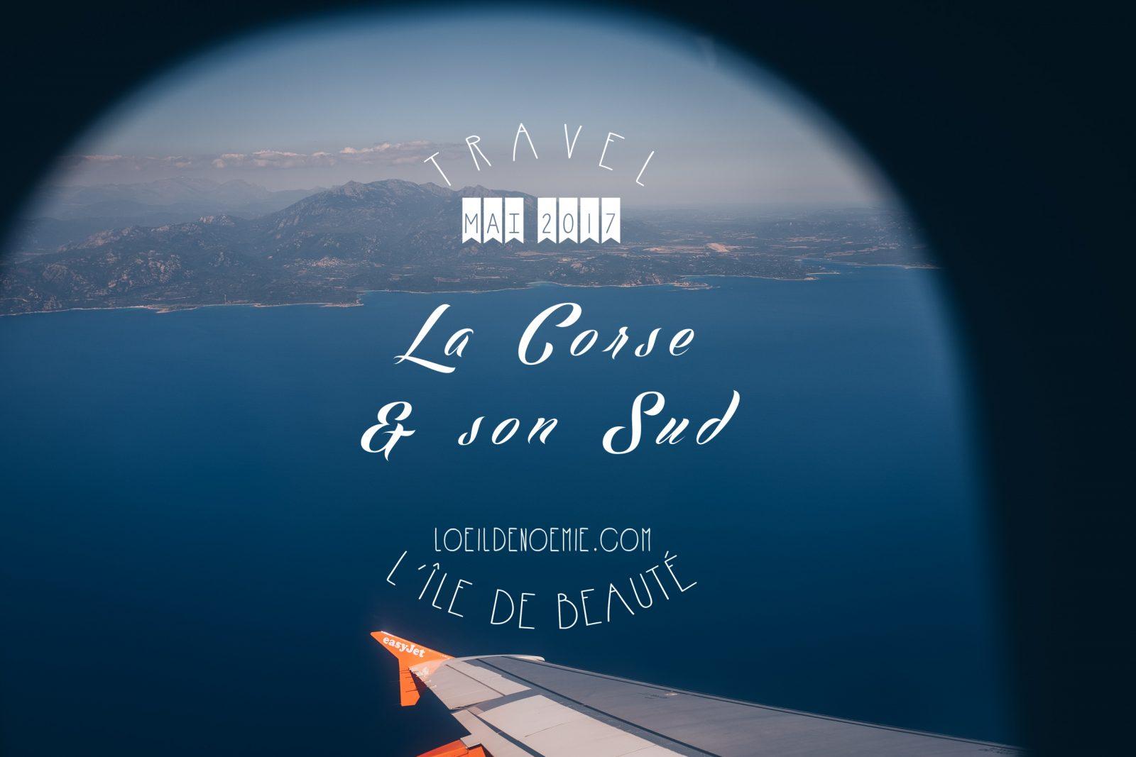 photo vue aérienne des côtes sud de la Corse, L'oeil de Noémie photographe et blogueuse voyage en Corse. Vol Easyjet.